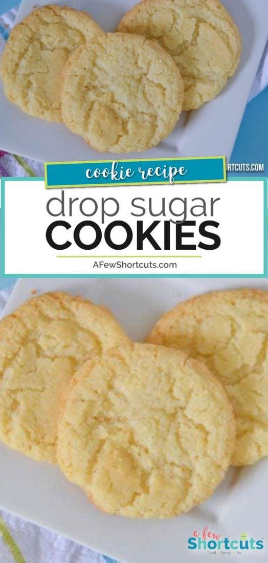 Drop Sugar Cookies Recipe - A Few Shortcuts