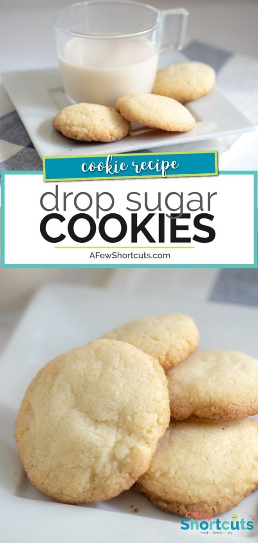 Drop Sugar Cookies Recipe A Few Shortcuts