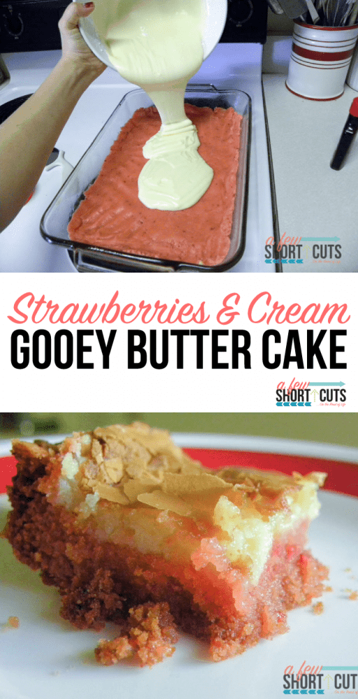 A simple dessert that is perfection! This yummy strawberries and cream gooey butter cakes recipe is easy to make and oh so good!