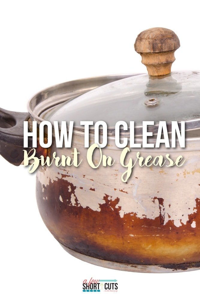 how to clean burnt on grease a few shortcuts. Black Bedroom Furniture Sets. Home Design Ideas