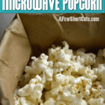 Homemade-Microwave-Popcorn