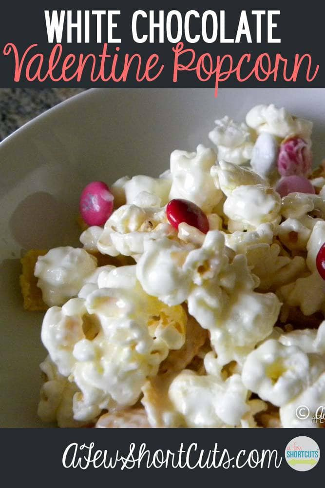Surprise someone special with this delicious White Chocolate Valentine Popcorn. Such a simple recipe!