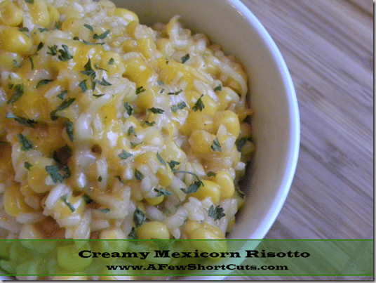 Creamy Mexicorn Risotto
