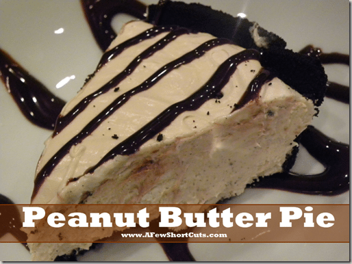 Peanut Butter Pie - A Few Shortcuts