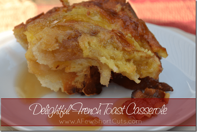 delightful french toast casserole