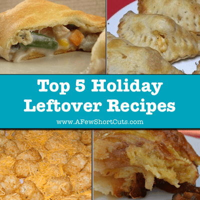 Top 5 Holiday Leftover Recipes
