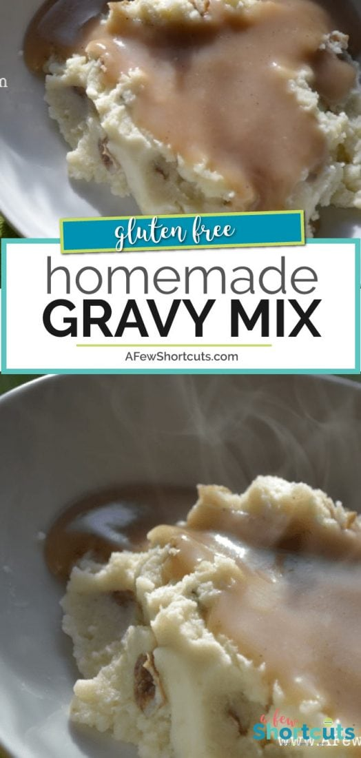 Love gravy? Don't buy those nasty packets! Make your own Homemade Gravy Mix in minutes with this simple recipe! | AFewShortcuts.com #recipe #homemade #glutenfree #mixes #gravy
