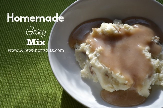 Don't buy those packets. Make your own Homemade Gravy mix with this simple recipe. So much better than store bought!