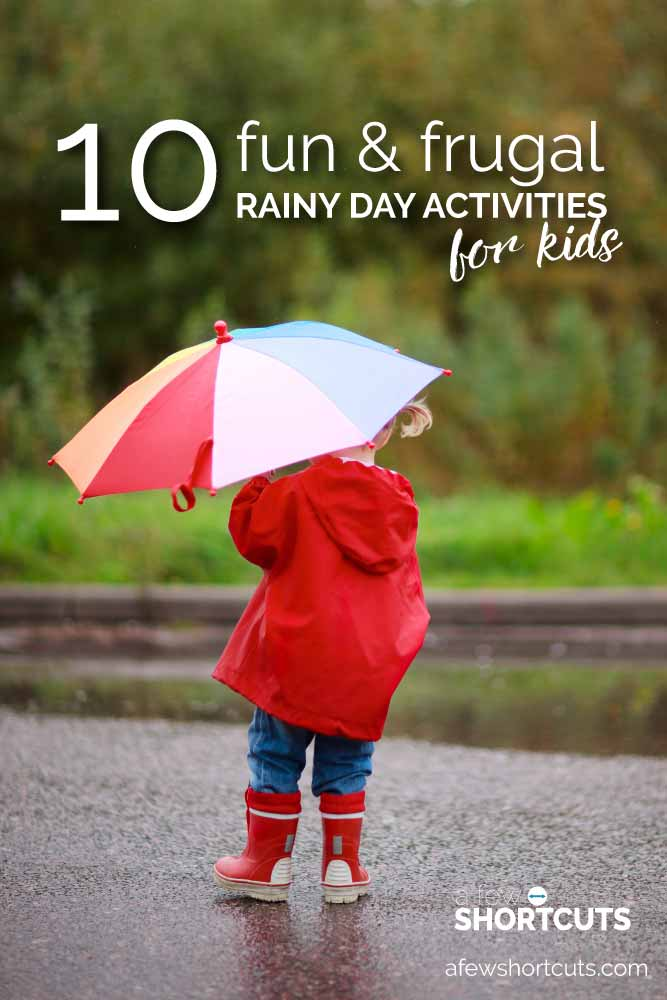 Don't let the rain get you down. Keep the family busy with this list of 10 fun and frugal rainy day activities for kids! They will love it!