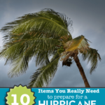 10 Items you Really need to prepare for a hurricane