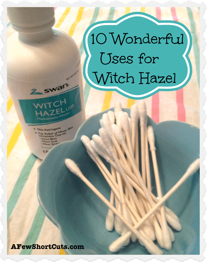 10 wonderful uses for witch hazel