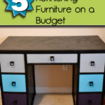 5 Tips for Refinishing Furniture on A Budget