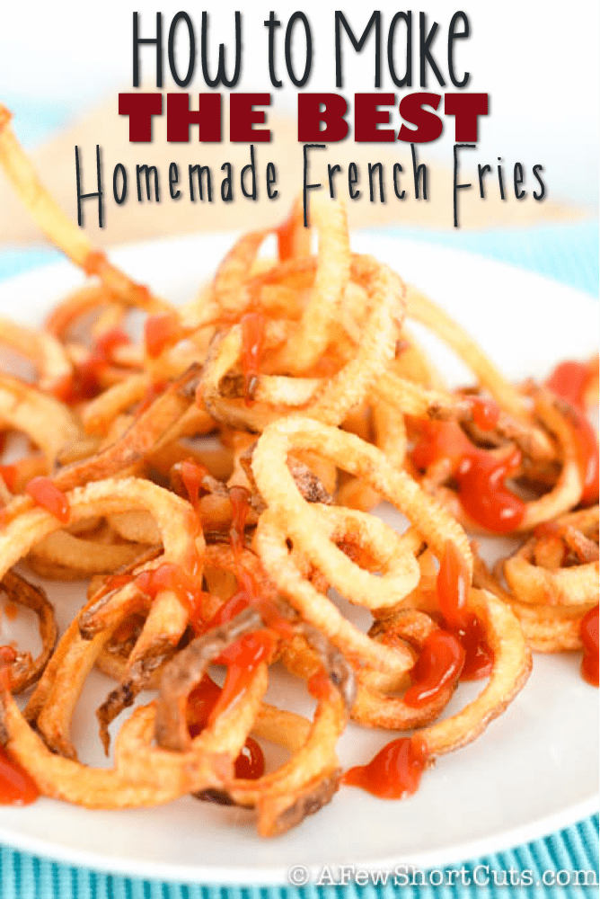 Make restaurant quality fries every time! Learn How to Make The Best Homemade French Fries