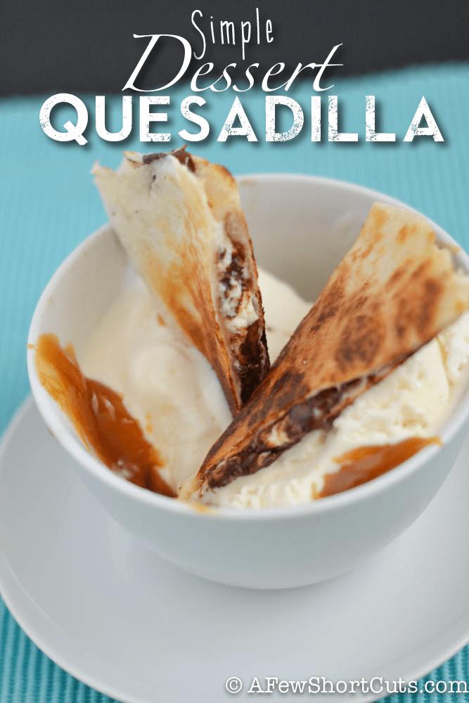 Simple Dessert Quesadilla Recipe