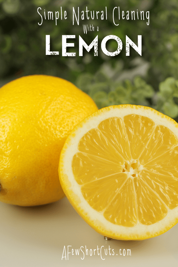 Simple Natural Cleaning With A Lemon