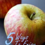 5 Ways to Enjoy Apples this Fall