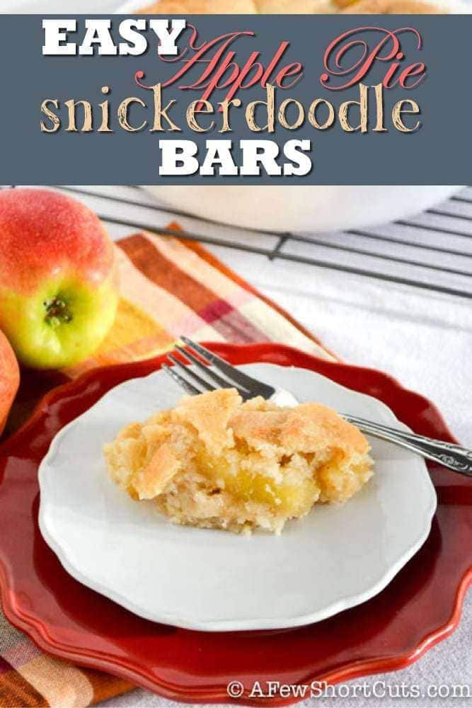Easy apple pie snickerdoodle bars a few shortcuts for Easy apple dessert recipes with few ingredients