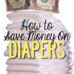 how-to-save-money-on-diapers