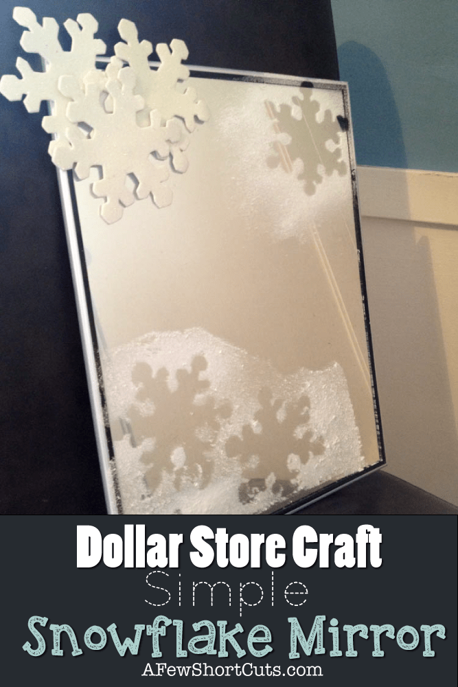 Dollar-Store-craft-simple-snowflake-mirror