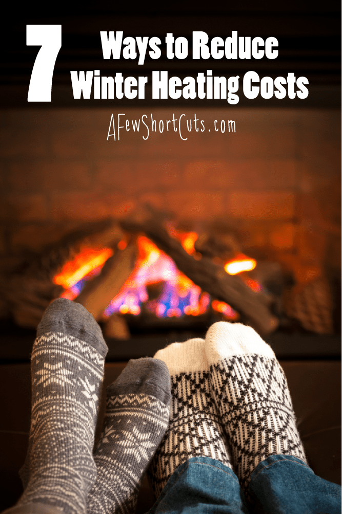 You don't have to sacrifice comfort for cost! Stay warm and on budget with these 7 Clever Ways To Reduce Winter Heating Costs!