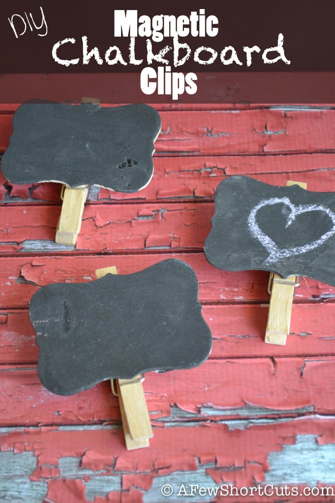 This simple craft makes the best gift. Make these DIY Magnetic Chalkboard Clips.