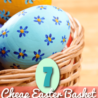 7 Cheap Easter Basket Ideas