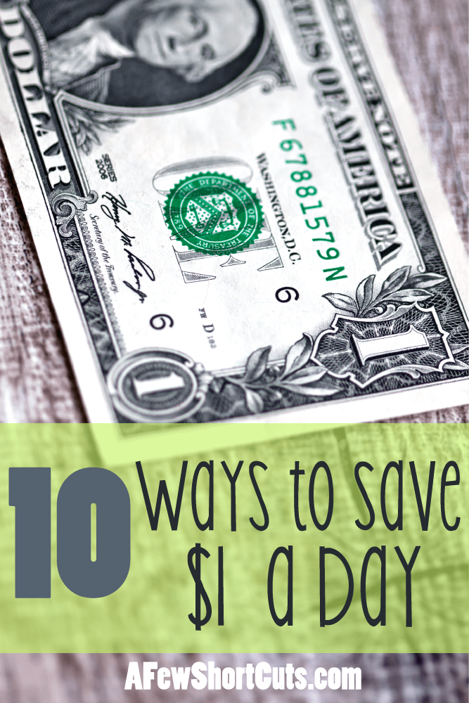 Don't think you can save. Check out these 10 easy ways to save $1 a day