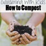 Gardening-with-Kids-How-to-Compost