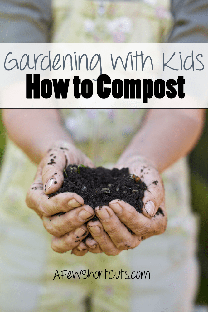 Get your hands dirty by Gardening with Your kids. Teach them How to Compost. Learn everything you need to know about getting started.