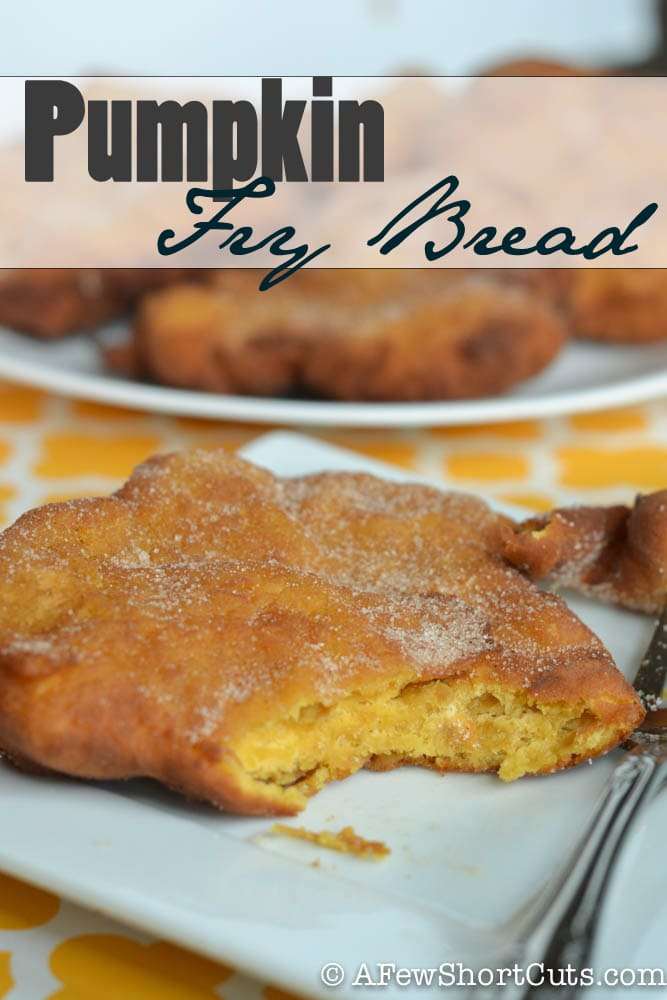 Love pumpkin. Enjoy it year round with this Pumpkin Fry Bread recipe