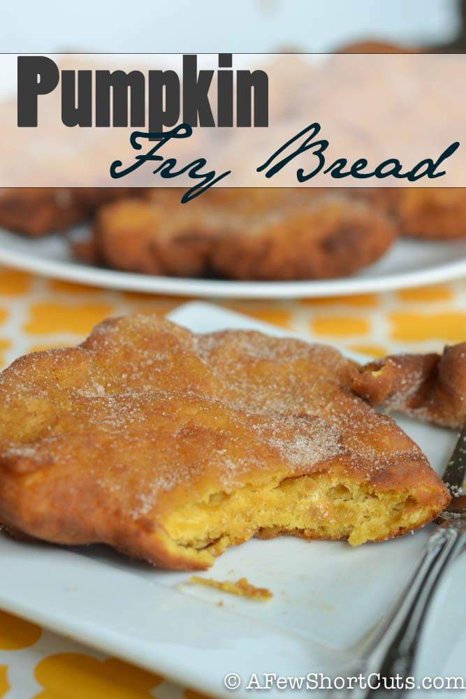 Love pumpkin. Enjoy it year round with this Pumpkin Fry Bread recipe