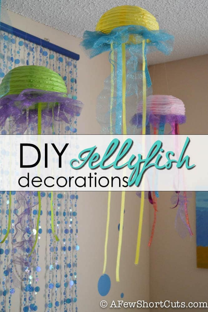 Simple DIY Jellyfish Decorations. Great for birthdays or an under water themed room. #craft