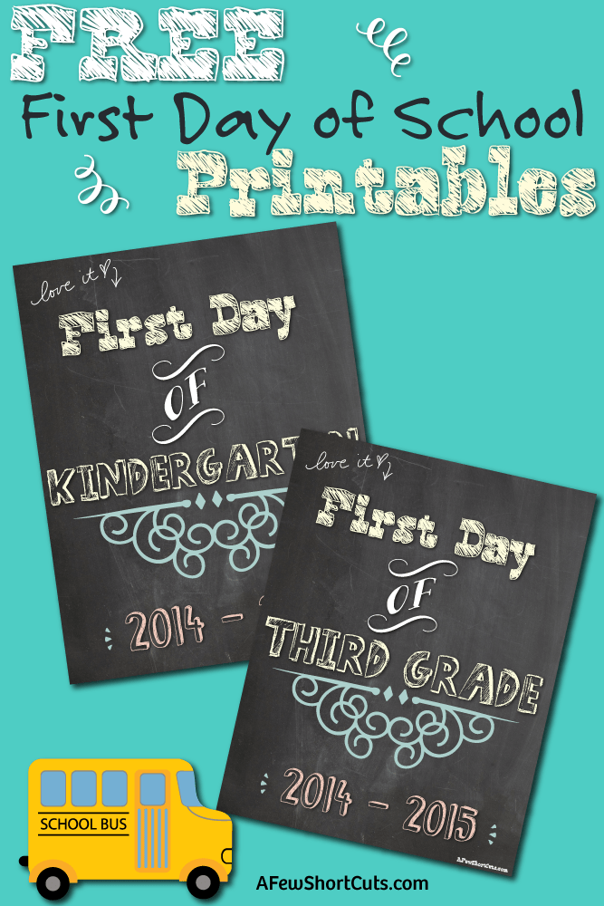 FREE First Day of School 2014 – 2015 Printables