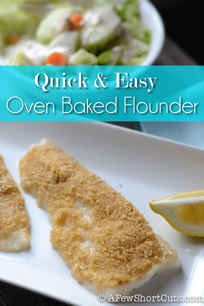 Family Friendly and on the table in 20 mins! Check out this Quick & Easy Oven Baked Flounder! #recipe