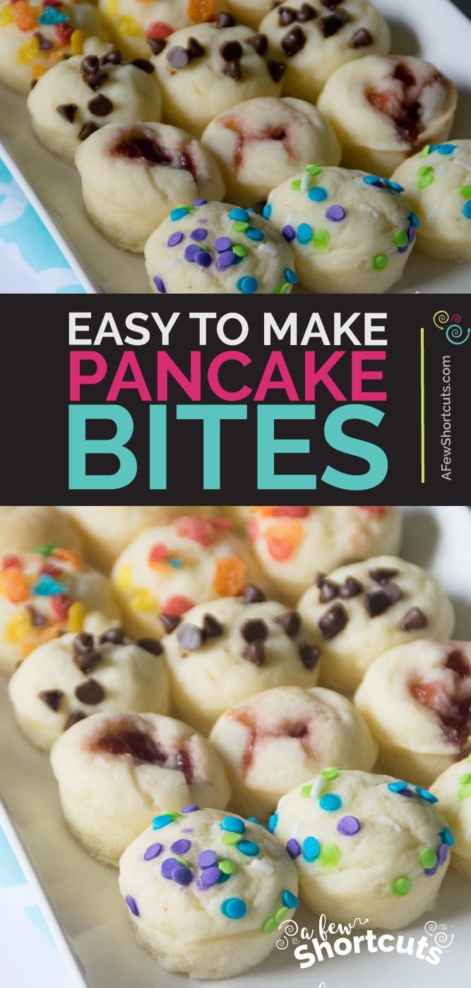 Easy to make pancake bites