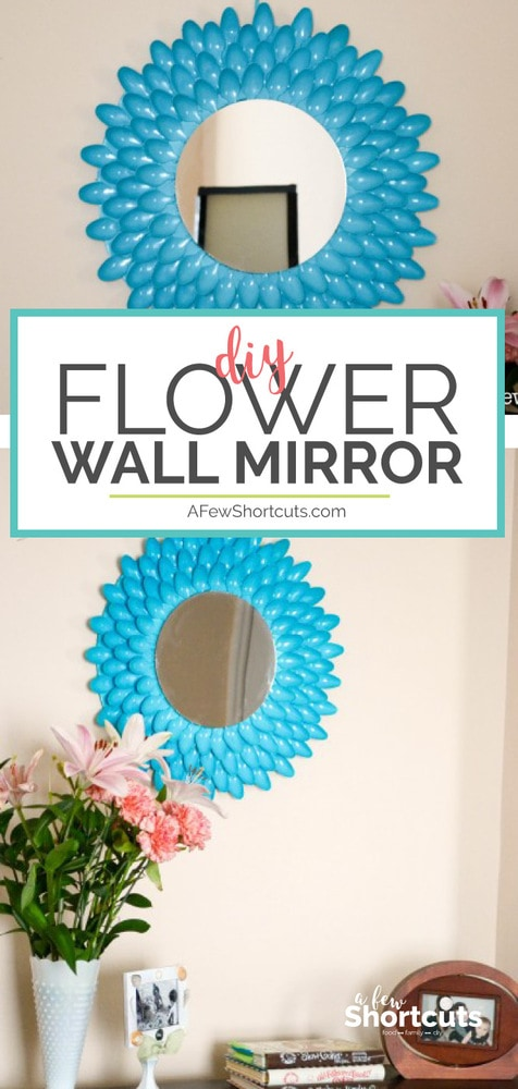 Check out this super cute DIY Flower wall mirror. Make it for under $5 with supplies from the dollar store and plastic spoons!