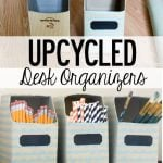 UPcycled-Desk-ORganizers