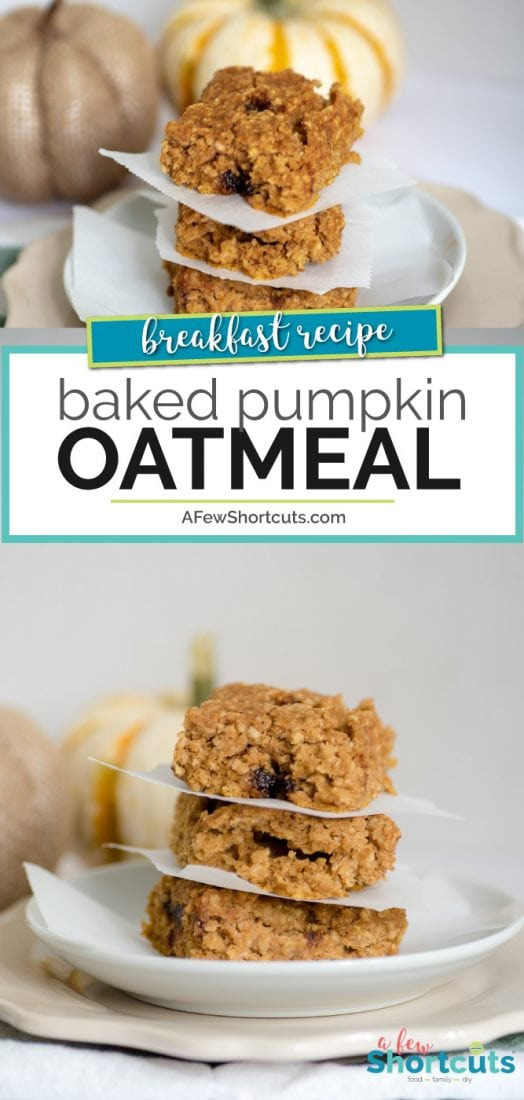 A perfect fall snack or breakfast! This simple Baked Pumpkin Oatmeal Bars Recipe is perfect with a hot cup of coffee! | AFewShortcuts.com #pumpkin #breakfast #snack #recipe #glutenfree #dairyfree