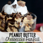 Peanut-Butter-Cheese-Cake-Parfait