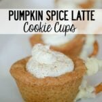 Pumpkin Spice Latte Cookie Cups-7