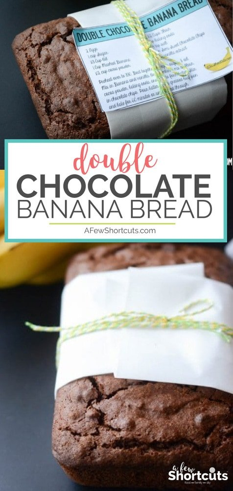 Turn banana bread into a dessert with this Double Chocolate Banana Bread Recipe! Plus give it as a gift with the FREE PRINTABLE gift tags & recipe cards. Also can be made gluten & dairy free!