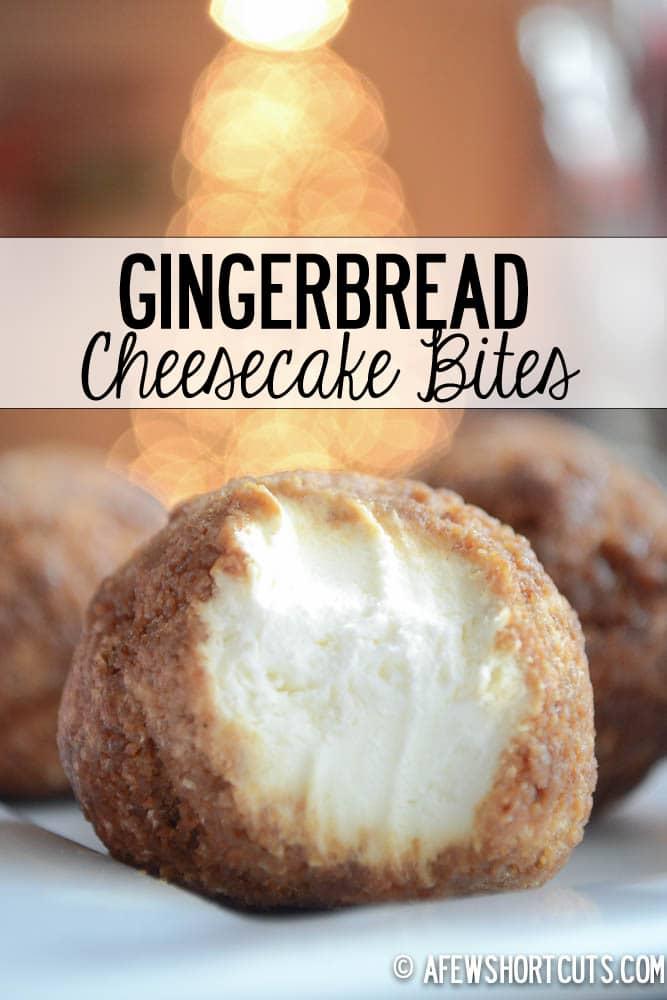Gingerbread Cheesecake Bites — A Few Shortcuts