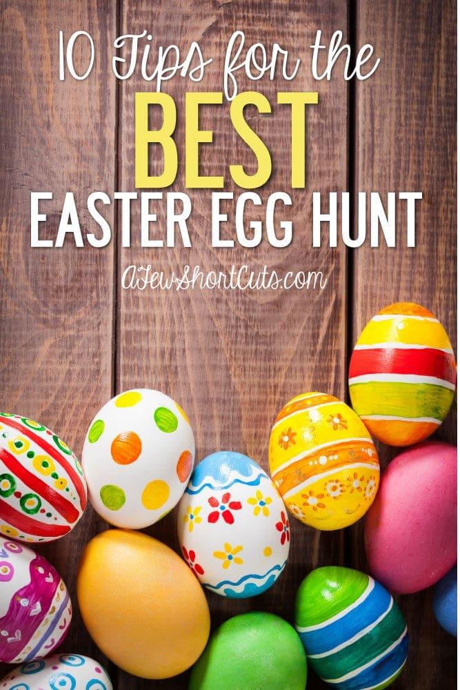 10 Tips for the BEST Easter Egg Hunt