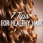 7-TIPS-FOR-HEALTHY-HAIR