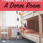 7-frugal-ways-to-decorate-a-dorm-room