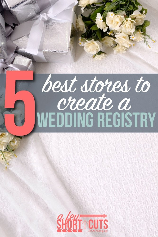 5 Best Stores To Create A Wedding Registry A Few Shortcuts