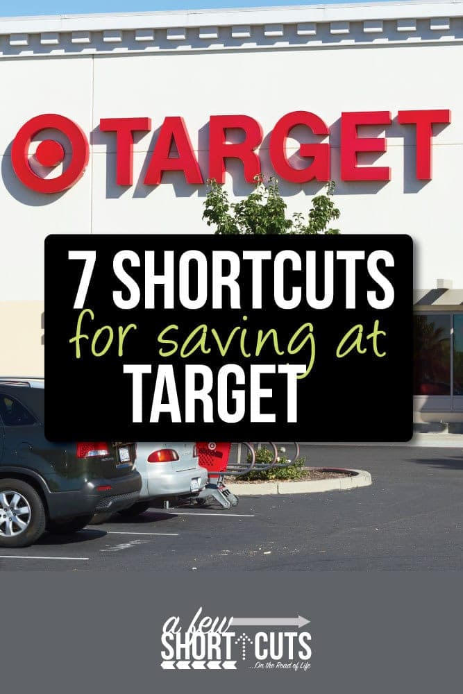 Do you love shopping at Target? Learn how to save money with these 7 ShortCuts for Saving at Target
