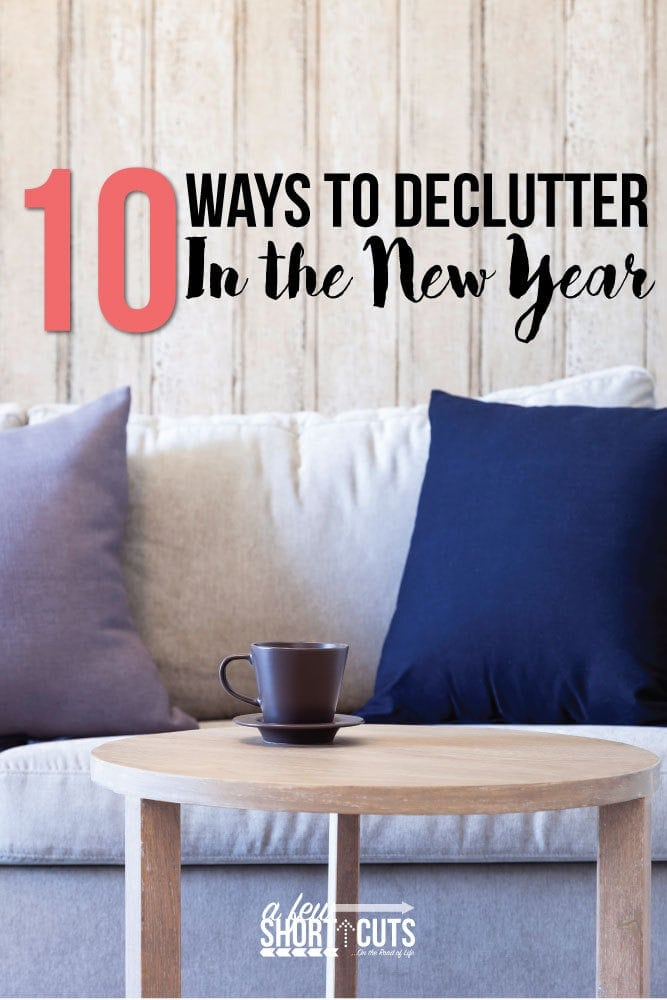 10 Ways to Declutter in the New Year. Time to get rid of the old and get your life simplified.