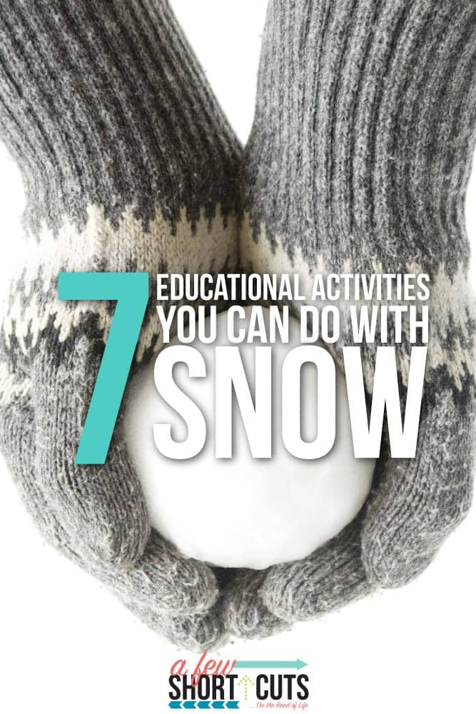 7 Educational Activities You can do with Snow! A fun way to incorporate snow into your homeschool or classroom lesson plans!