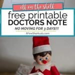 Elf On The Shelf Printable Doctor S Note A Few Shortcuts